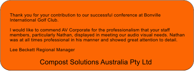 Compost Solutions Australia - conference at Bonville International Golf Club